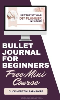 Get your Bullet Journal set up in two hours or less with this FREE mini-course!