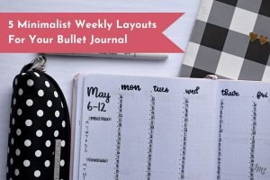 Weekly layouts are a great way to stay organized during the week, and minimalist layouts make it easy to do just that! These 5 layouts are all very different, and will meet all of your planning needs.