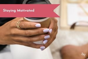 Staying motivated to your goals doesn't have to be hard! Get the top motivational tips that will help you stay on track for your goals!