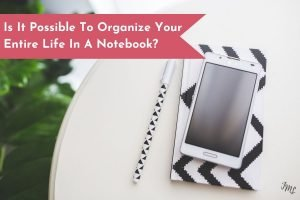 Not only is it actually possible to organize your while life in a notebook, but you will also enjoy it! Learn how simple it is, and get started today.