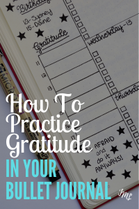 Shift your mindset with daily gratitude in your Bullet Journal. Discover these three easy steps to practicing gratitude, including my writing tips!