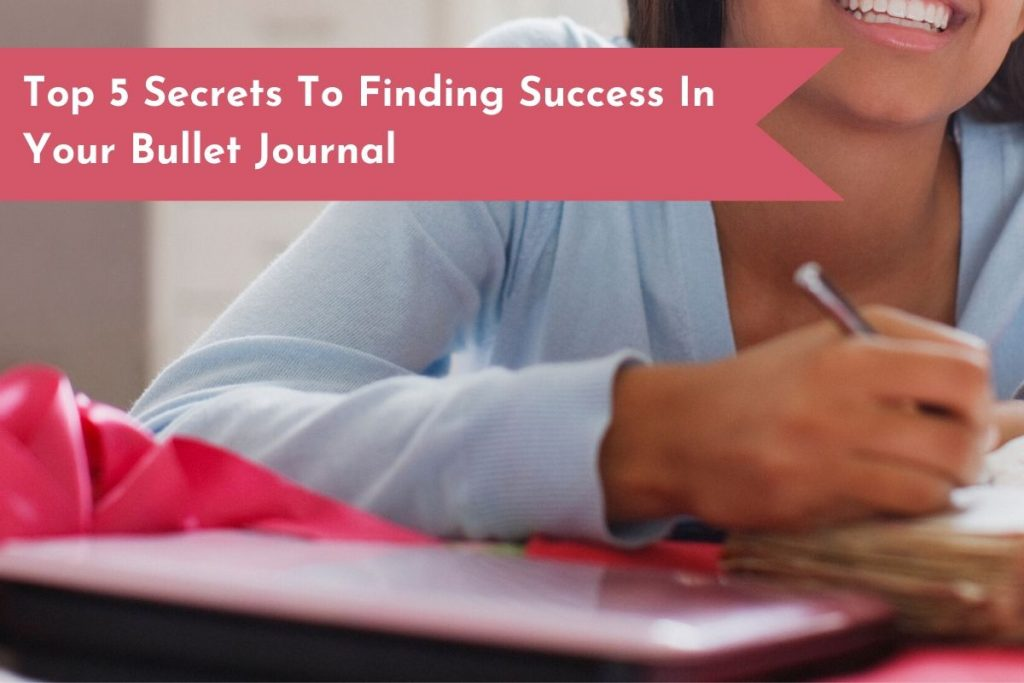 5 tips for anyone starting their Bullet Journal. Get the strategies to find success with the system!