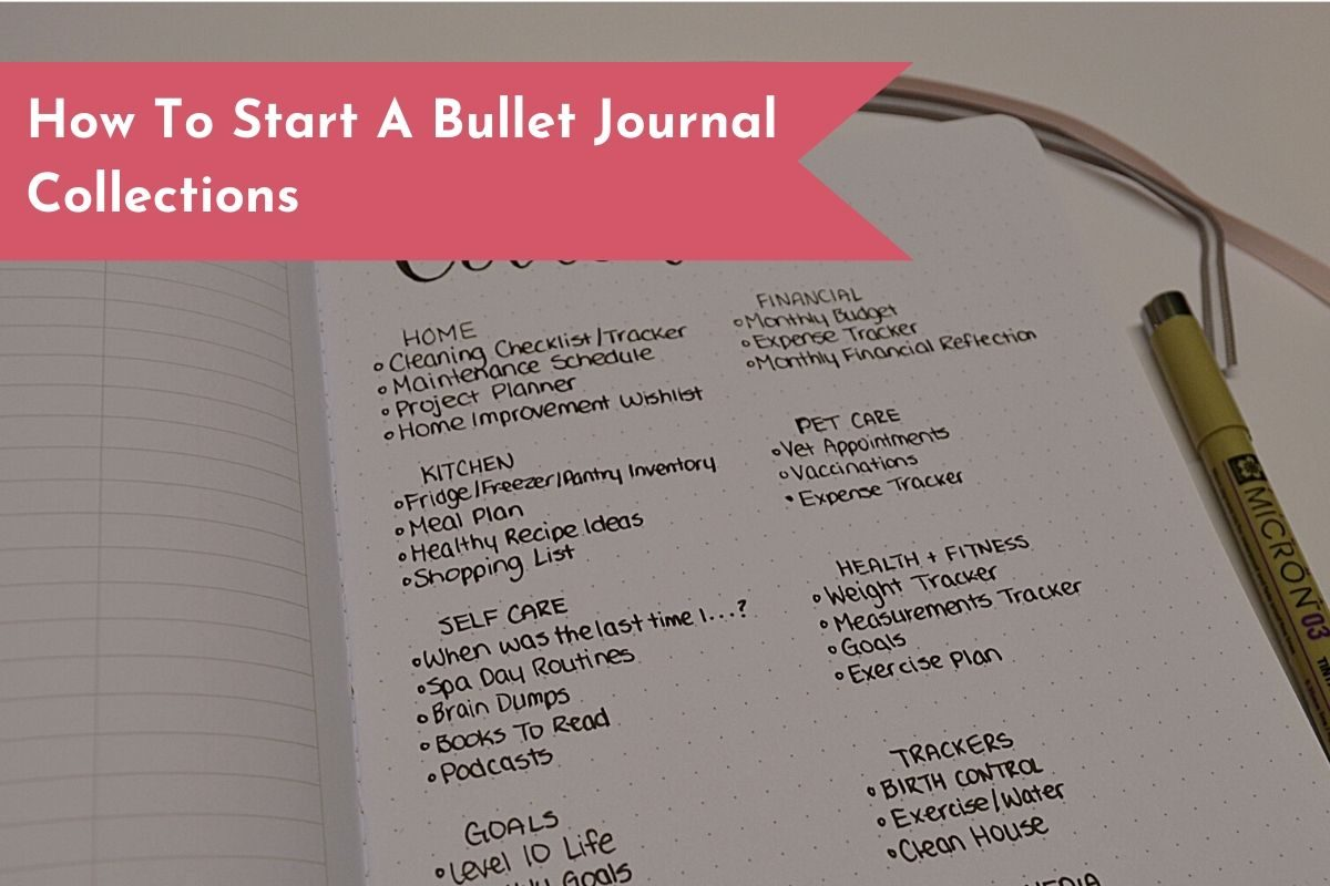 Brainstorm the different collections you might want to include in your Bullet Journal.